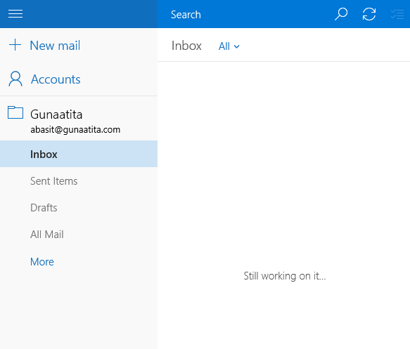 windows 10 mail keeps displaying message - Still working on it...